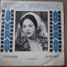 Maria costioaia single vinyl Muzica Populara electrecord folclor, VINIL