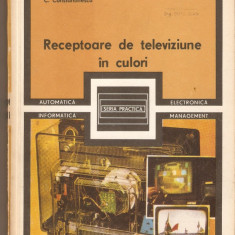 Receptoare de televiziune in culori+Initiere in televiziunea in culori