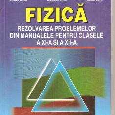 (C3886) FIZICA BACALAUREAT, ADMITERE, REZOLVAREA PROBLEMELOR DIN MANUALELE PPENTRU CLASELE A XI-A SI A XII-A DE VASILE DIMA, EDITURA TEORA, 1999 - Carte Fizica