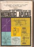 (C3882) CULEGERE DE PROBLEME DE MATEMATICI APLICATE DE N. TEODORESCU SI COLECTIVUL, BUCURESTI, 1976