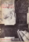 Nicolae Balota-Umanitati