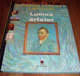 LUMEA ARTELOR - LAROUSSE / Enciclopedia pentru tineri