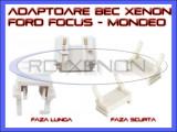 ADAPTOR - ADAPTOARE BEC XENON H7 FORD FOCUS, MONDEO - FAZA SCURTA, FAZA LUNGA, ZDM