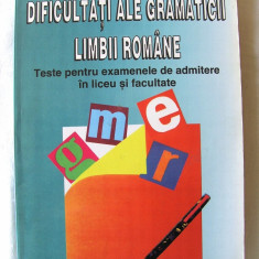 """DIFICULTATI ALE GRAMATICII LIMBII ROMANE"", Marina Radulescu, 1996. Absolut noua - Manual scolar, Clasa 12, Romana"