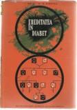 Ereditatea in diabet (diabet-diabetologie-genetica)-prof dr I.Pavel ,dr R.Pieptea-membru coresp Acad RSR-Ed Academiei RSR-tiraj 3480 ex (C791), Alta editura