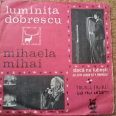 Luminita Dobrescu mihaela mihai disc single cerbul de aur Muzica Pop electrecord usoara, VINIL