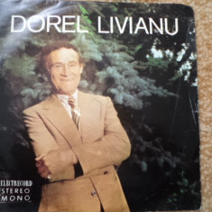 Dorel livianu Cantecel De Dor si Of vinyl disc single Muzica Pop electrecord ion vasilescu, VINIL
