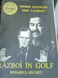 Pierre Salinger si Eric Laurent - Razboi in golf, Dosarul Secret
