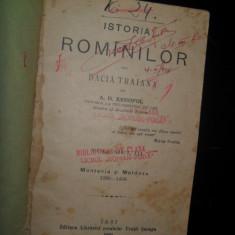 Istoria romanilor din Dacia Traiana, A.D. Xenopol, 1896( Muntenia si Moldova, 1290-1456) - Carte Istorie