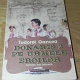 TUDOREL OANCEA - DONARIS 2 PE URMELE EROILOR - Carte de povesti