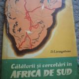 Livingstone Calatorii si cercetari in Africa de Sud - Carte Geografie
