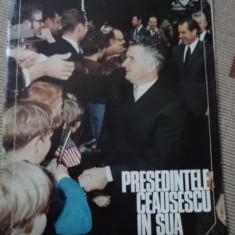 Presedintele RSR nicolae ceausescu in sua usa revista ilustrata foto rar anii 70 - Carte Epoca de aur