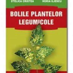 Eugeniu Docea, Stelica Cristea, Horia Iliescu - Bolile plantelor legumicole