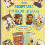Indrumator pentru receptarea textelor literare*cl. a V-a - Carte Cultura generala