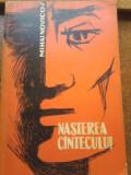 MIHAI NOVICOV -NASTEREA CANTECULUI