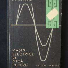 F. D. LAZAROIU - MASINI ELECTRICE DE MICA PUTERE - Carti Electrotehnica
