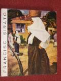 Francisc SIRATO -catalog de expozitie- de Petre Oprea