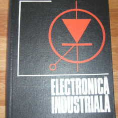 ELECTRONICA INDUSTRIALA I.PONNER - Carti Electronica
