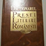 I.HANGIU - DICTIONARUL PRESEI LITERARE ROMANESTI 1790 - 1990