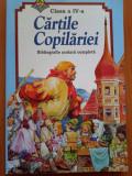 CARTILE COPILARIEI - Clasa a IV-a