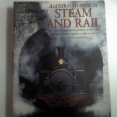 Illustrated book of STEAM AND RAIL ( enciclopedie trenuri)