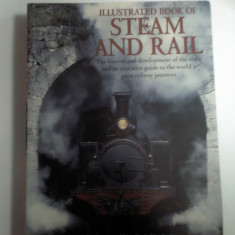 Illustrated book of STEAM AND RAIL ( enciclopedie trenuri)