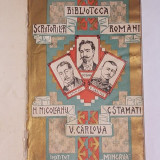N. NICOLEANU, VASILE CARLOVA, C. STAMATI- PUBLICATIE INGRIJITA DE G. BOGDAN- DUICA- BIBLIOTECA SCRIITORILOR ROMANI- 1906 - Carte Editie princeps
