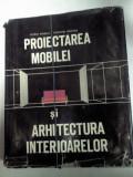 PROIECTAREA MOBILEI SI ARHITECTURA INTERIOARELOR -Florin Ionescu /Valentin Nastase