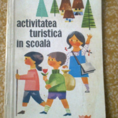 activitatea turistica in scoala carte educativa copii turism editura CNEFS 1967