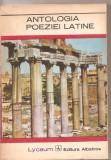(C3305) ANTOLOGIA POEZIEI LATINE, PREFATA DE GABRIELA CRETIA, ANTOLOGIE SI TABEL CRONOLOGIC DE DUMITRU CRACIUN, EDITURA ALBATROS, BUCURESTI, 1973