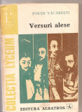 (C3308) VERSURI ALESE DE POETII VACARESTI, EDITURA ALBATROS, BUCURESTI, 1974, EDITIE INGRIJITA DE ELENA PIRU, PREFATA DE AL PIRU