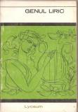 (C3304) GENUL LIRIC, STUDIU INTRODUCTIV SI ANTOLOGIE DE MARGARETA IORDAN, EDITURA TINERETULUI, BUCURESTI, 1967