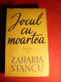 Zaharia Stancu - Jocul cu Moartea - Prima Ed. 1962