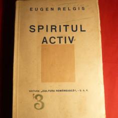 Eugen Relgis - Spiritul Activ - Prima Ed. 1940
