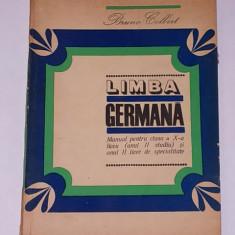 LIMBA GERMANA- MANUAL PENTRU CLASA A X-A- BRUNO CALBERT Altele
