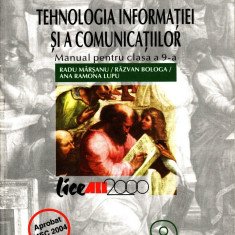 TEHNOLOGIA INFORMATIEI - MANUAL PT CLS A IX A de RADU MARSANU ED. ALL - Manual scolar all, Clasa 9