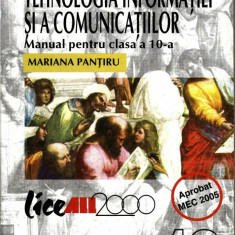 TEHNOLOGIA INFORMATIEI - MANUAL PT CLS A X A de MARIANA PANTIRU ED. ALL - Manual scolar all, Clasa 10