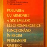 Poluarea cu armonici a sistemelor electroenergetice functionand in regim permanent simetric, Alta editura