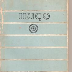 (C3268) HUGO - VERSURI ALESE, POEZII,, EDITURA TINERETULUI, 1958, PREZENTARE SI NOTE DE VALENTIN LIPATTI - Carte poezie didactica si pedagogica