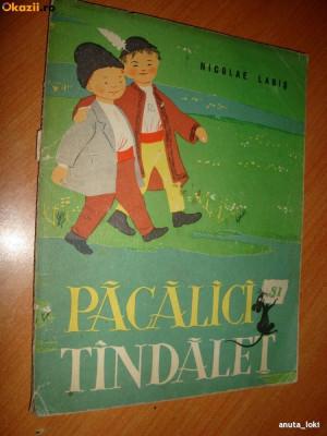Pacalici si Tandalet de Nicolae Labis(1962) ilustratii Angi Petrescu-Tiparescu,Format MEDIU foto
