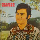 Disc vinil vinyl pick-up Electrecord MARIN CORNEA Ma-ntorsei In Teleorman LP - Muzica Populara