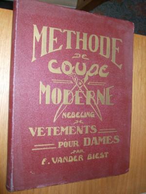 """METHODE de COUPE MODERNE de VETEMENTS pour DAMES  -- F. Vander Biest  -- L`Academie de Coupe """" NEBELING""""  -- [ foto"""