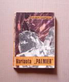"7.6. IOAN IANCU - VARIANTA ""PALMIER"", 1976"