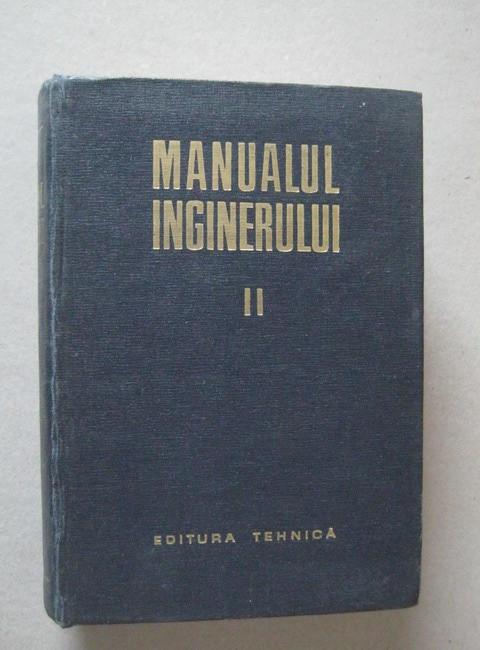 Gh. Buzdugan - Manualul inginerului (vol. 2 - Mecanica, Chimie generala, Masurari) foto mare
