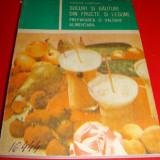 SUCURI SI BAUTURI DIN FRUCTE SI LEGUME prepararea si valoarea alimentara - Teodora Munteanu
