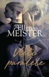 Ellen Meister - Vieti paralele, 2012