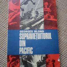 Supravietuitorul din Pacific Georges Blond carte aventura - Carte de aventura