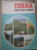 Terra izvor de viata si bogatii Claudiu Giurcaneanu carte ilustrata stiinta, Alta editura