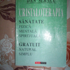 Cristaloterapia(sanatate fizica, mentala, spirituala)-DAN SERACU - Carte Recuperare medicala