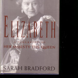 Sarah Bradford-Elisabeth a biography of her magesty the Queen